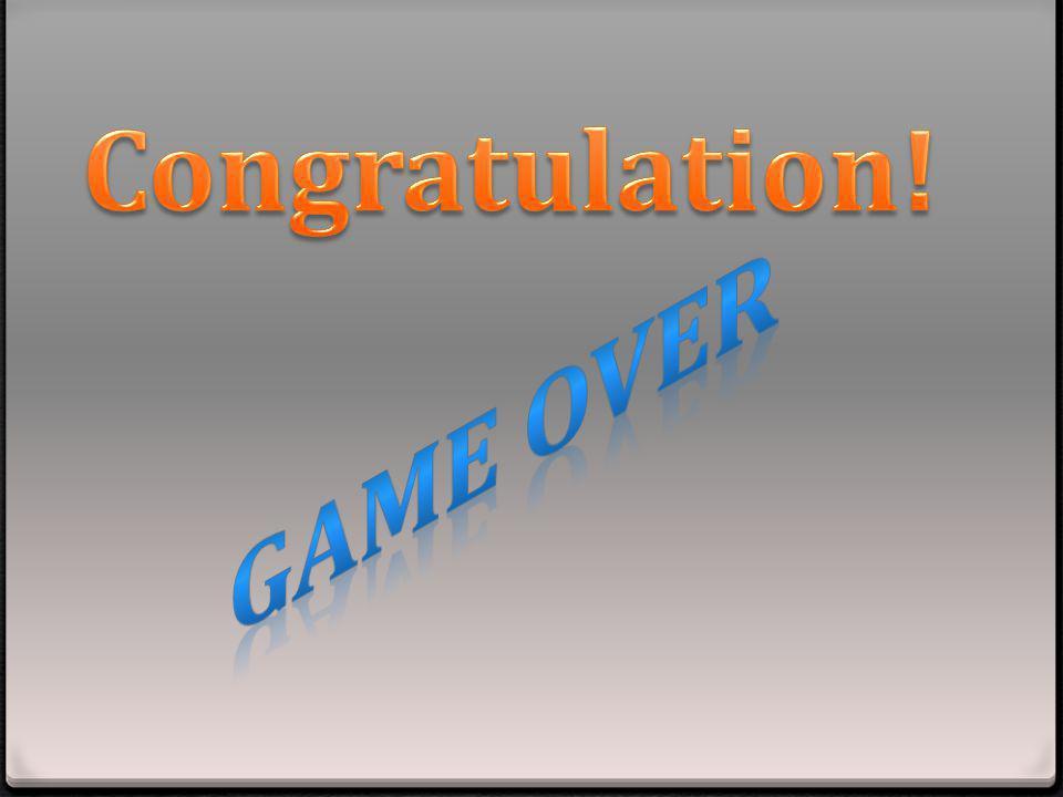 Congratulation! GAME OVER