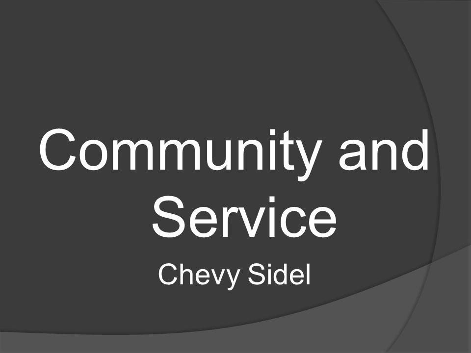Community and Service Chevy Sidel