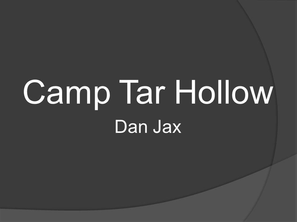 Camp Tar Hollow Dan Jax