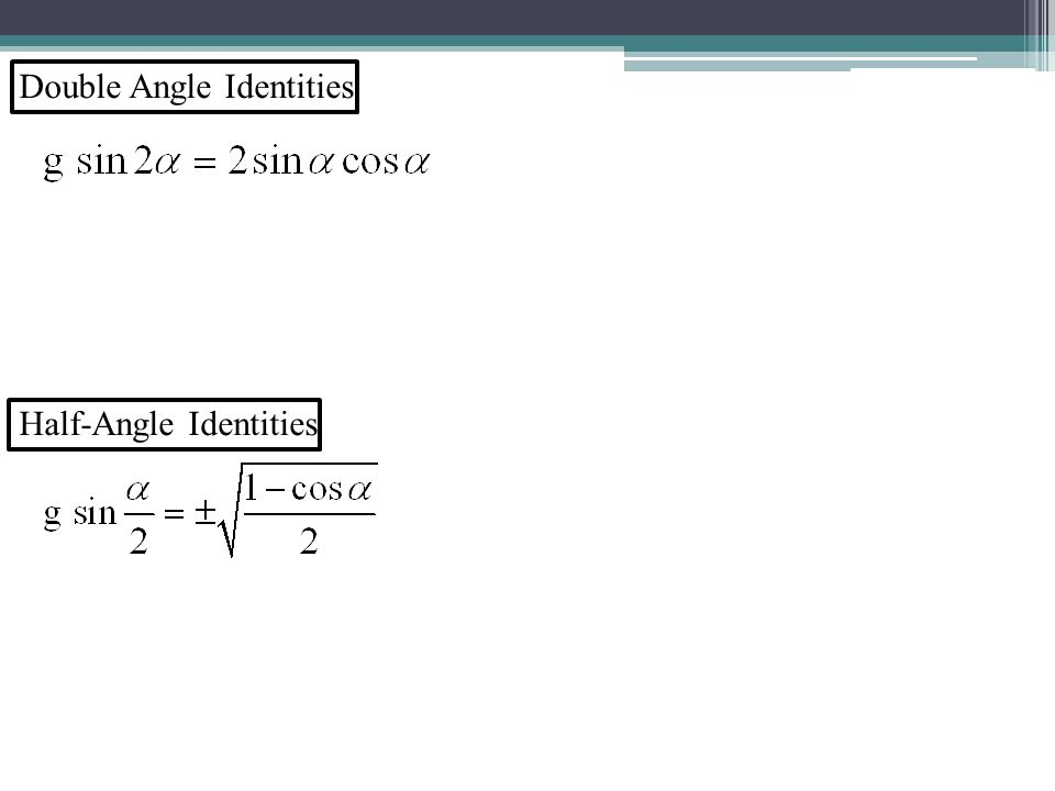 Double Angle Identities