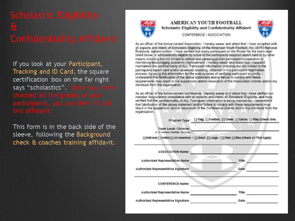 Scholastic Eligibility & Confidentiality Affidavit