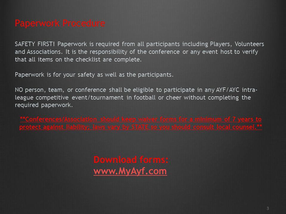 Download forms: www.MyAyf.com