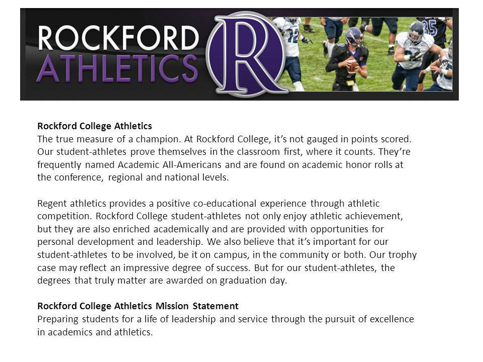 Rockford College Athletics The true measure of a champion