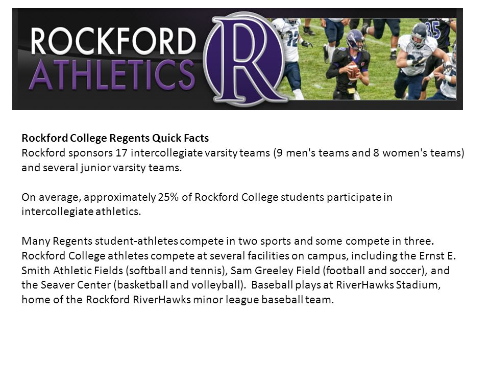 Rockford College Regents Quick Facts