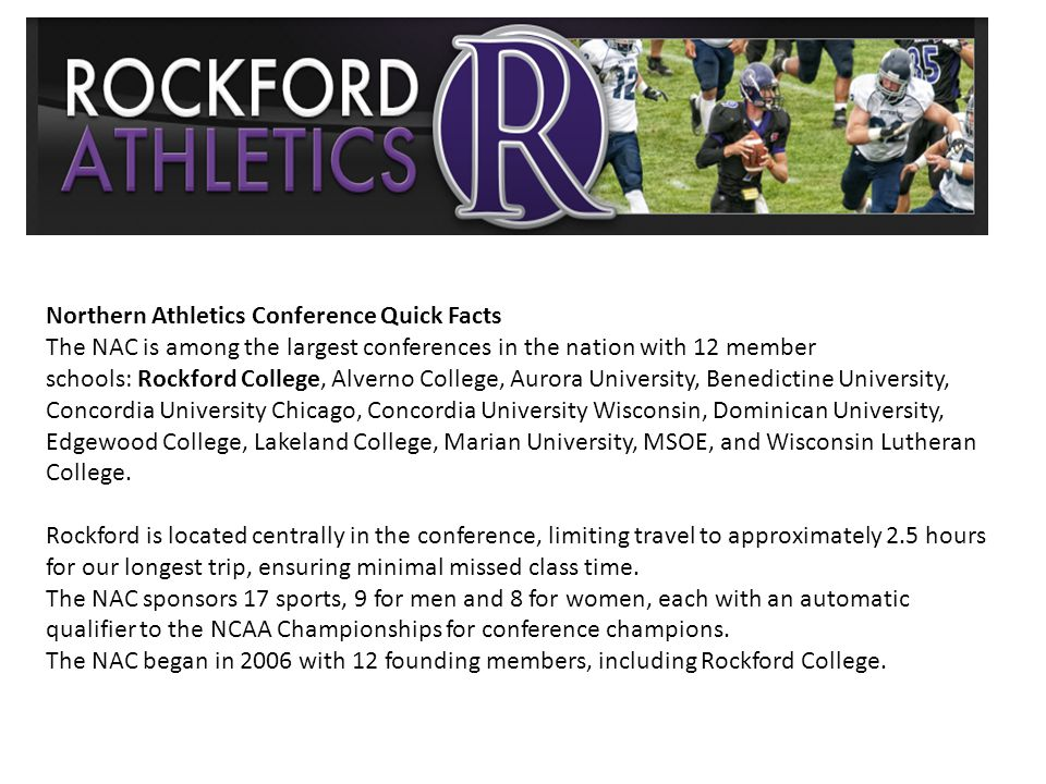 Northern Athletics Conference Quick Facts