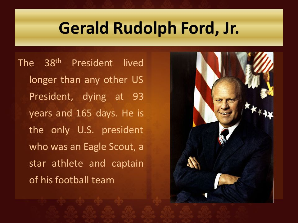 Gerald Rudolph Ford, Jr.