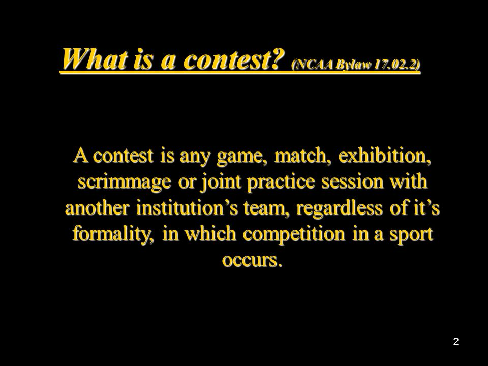 What is a contest (NCAA Bylaw 17.02.2)
