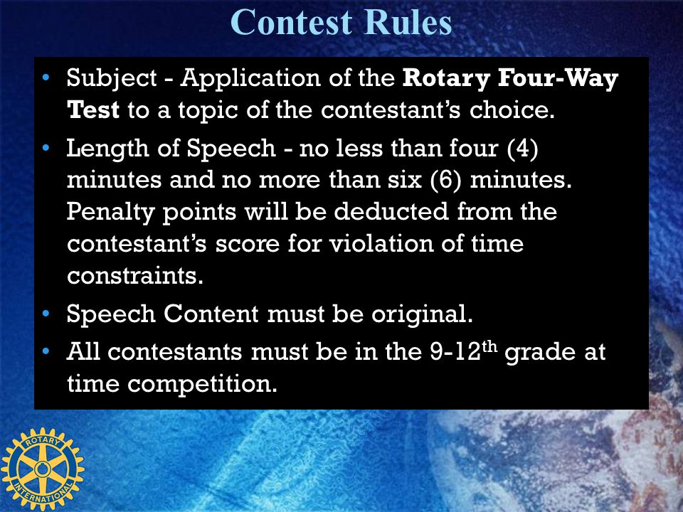 Contest Rules Subject - Application of the Rotary Four-Way Test to a topic of the contestant's choice.