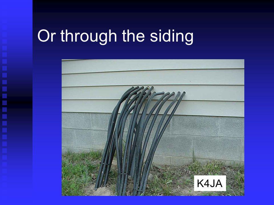 Or through the siding Buriable CATV coax K4JA