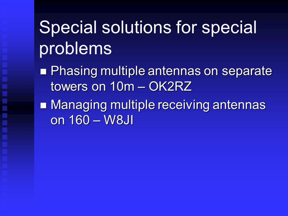Special solutions for special problems