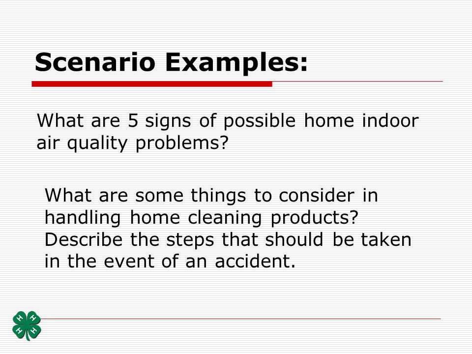 Scenario Examples: What are 5 signs of possible home indoor air quality problems