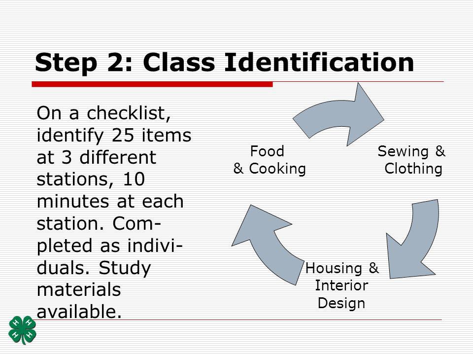 Step 2: Class Identification