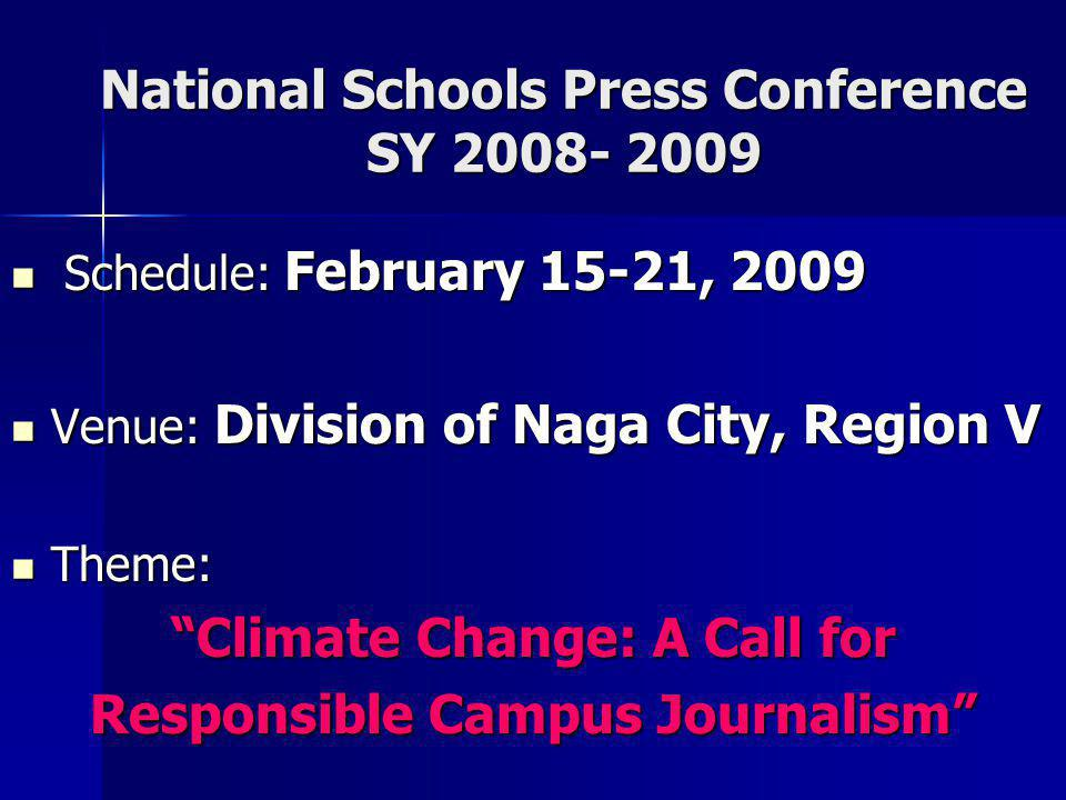National Schools Press Conference SY 2008- 2009