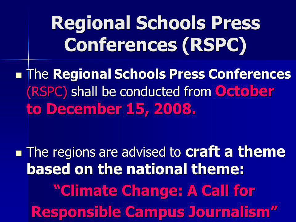 Regional Schools Press Conferences (RSPC)