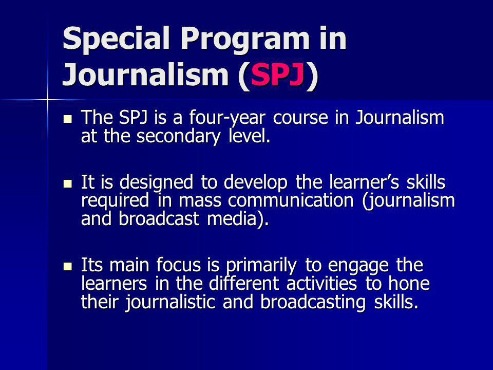 Special Program in Journalism (SPJ)
