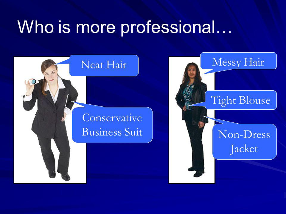 Who is more professional…