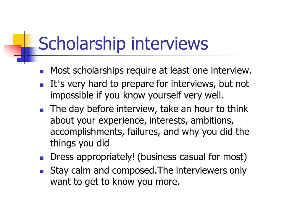 Scholarship interviews