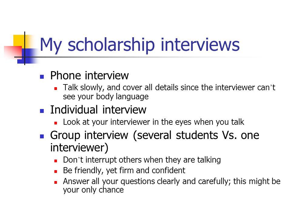 My scholarship interviews