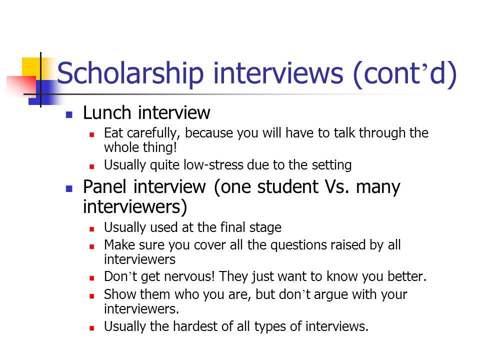 Scholarship interviews (cont'd)