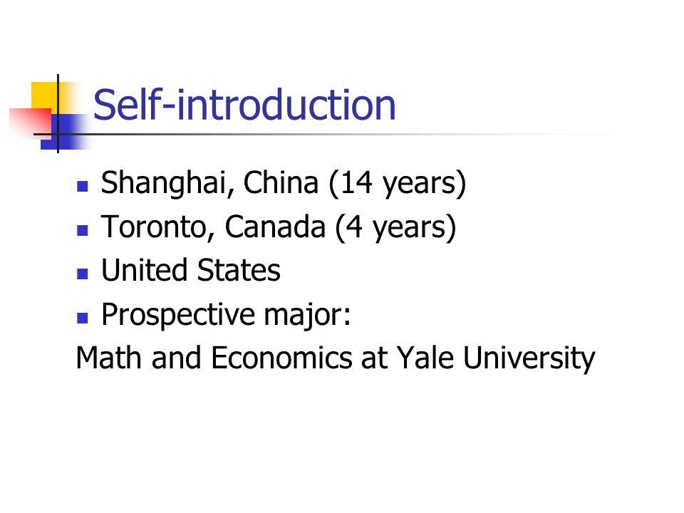 Self-introduction Shanghai, China (14 years) Toronto, Canada (4 years)