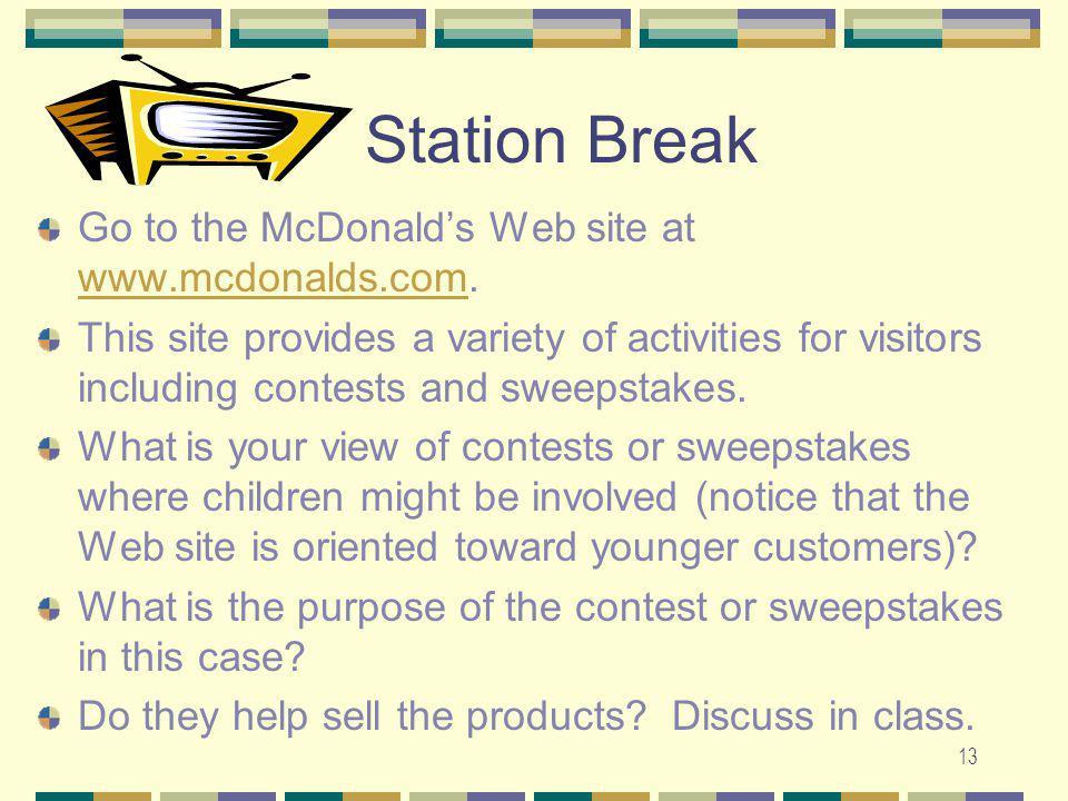 Station Break Go to the McDonald's Web site at www.mcdonalds.com.
