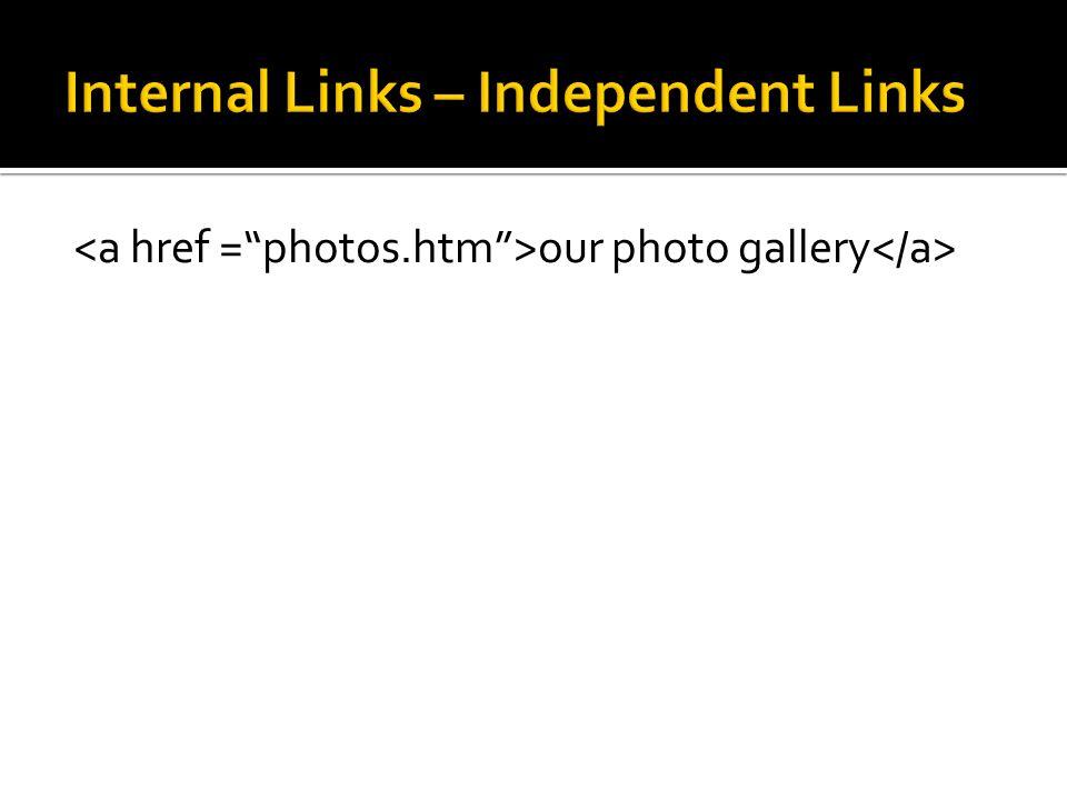 Internal Links – Independent Links