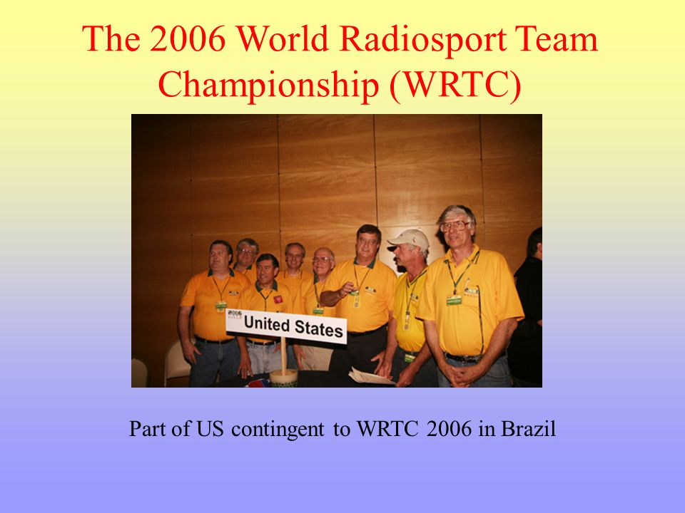 The 2006 World Radiosport Team Championship (WRTC)
