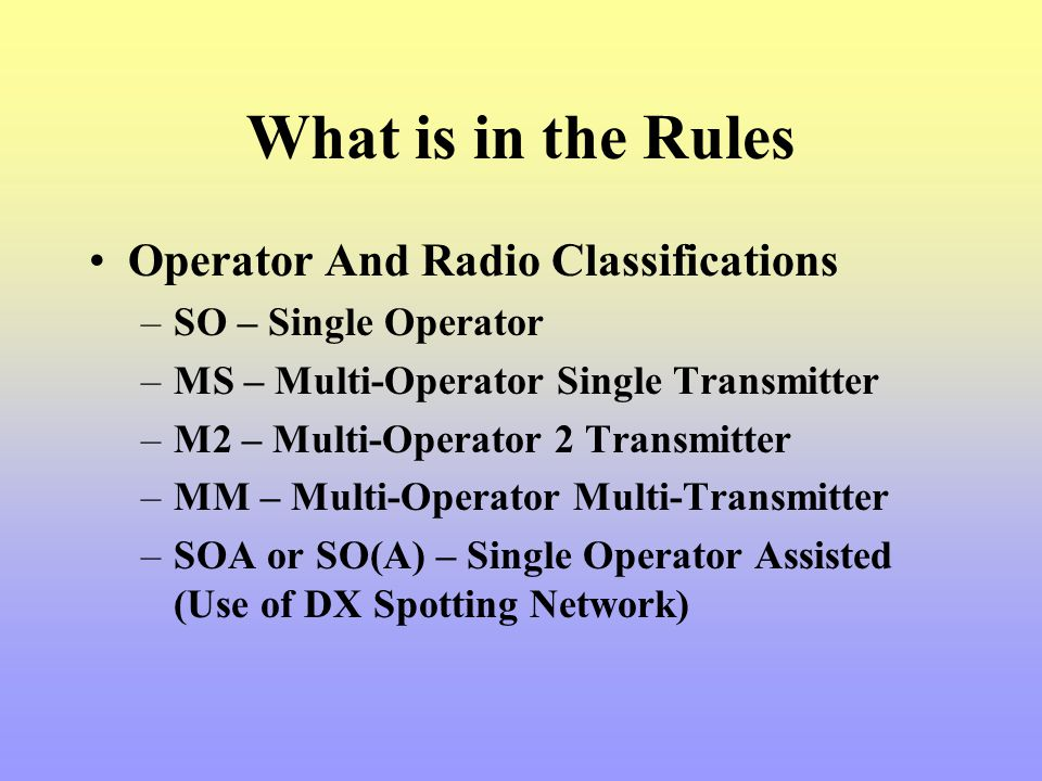 What is in the Rules Operator And Radio Classifications