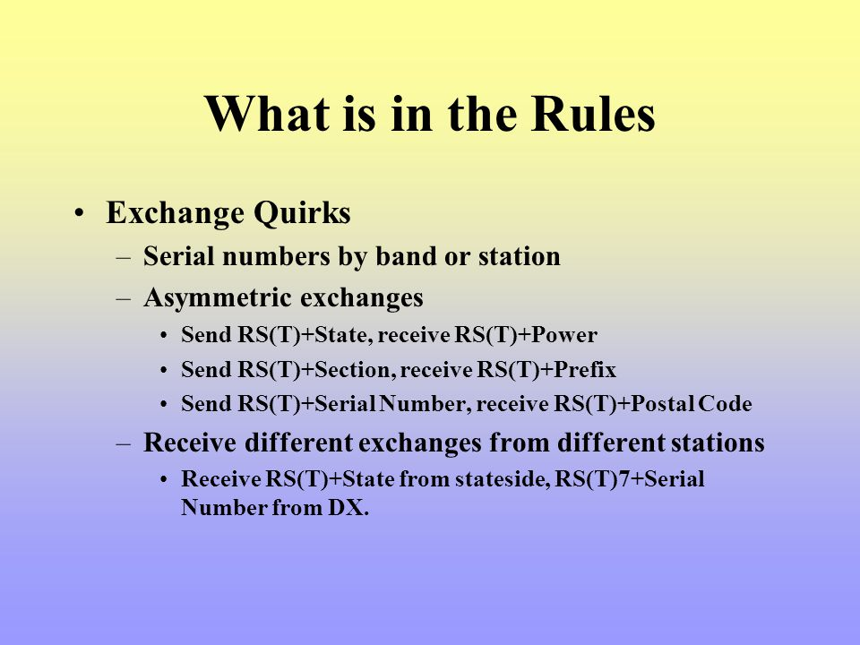 What is in the Rules Exchange Quirks Serial numbers by band or station
