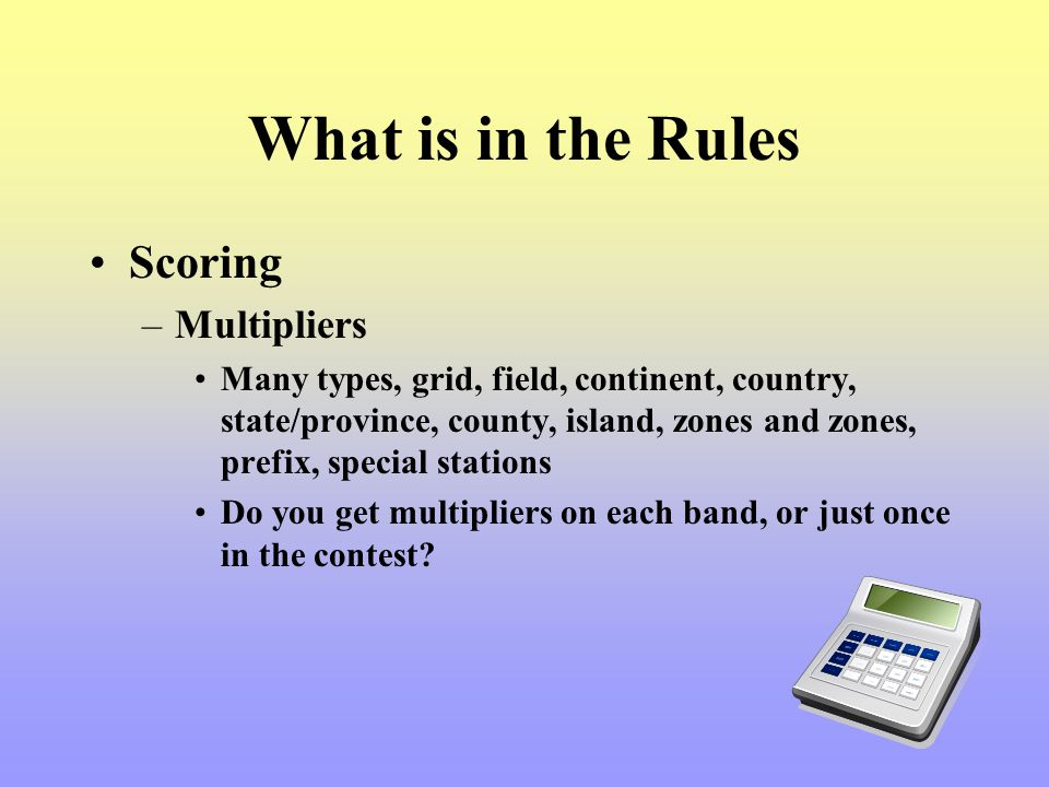 What is in the Rules Scoring Multipliers