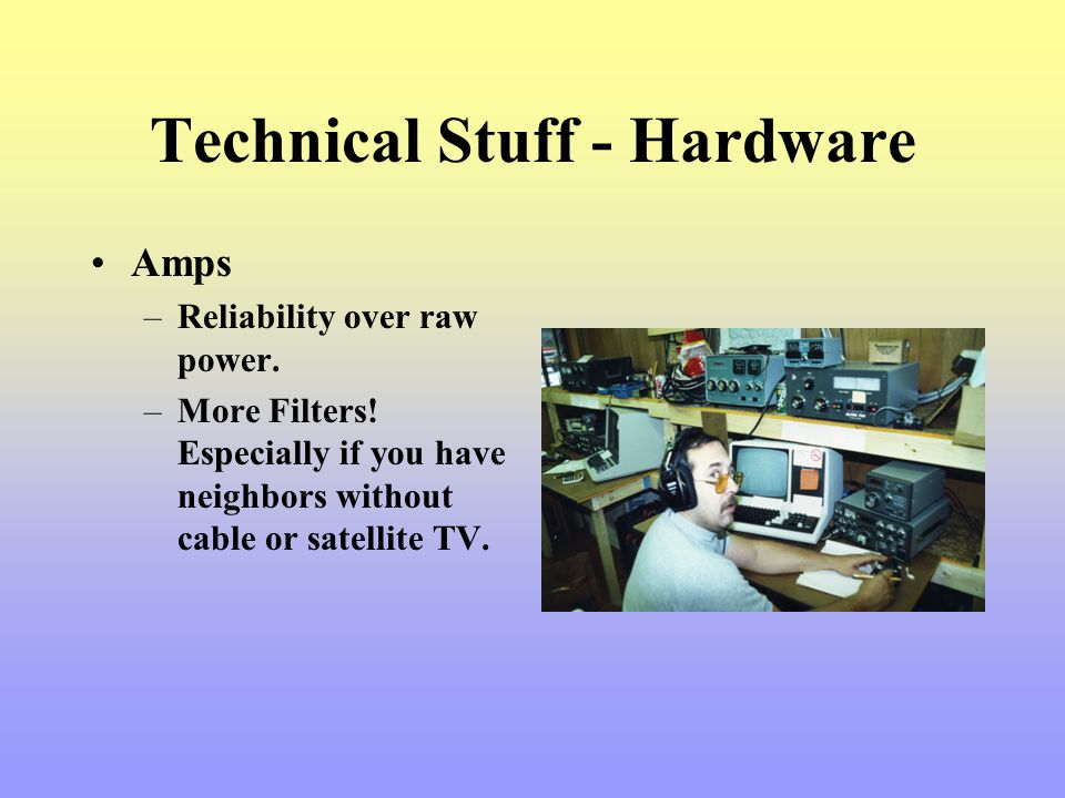 Technical Stuff - Hardware
