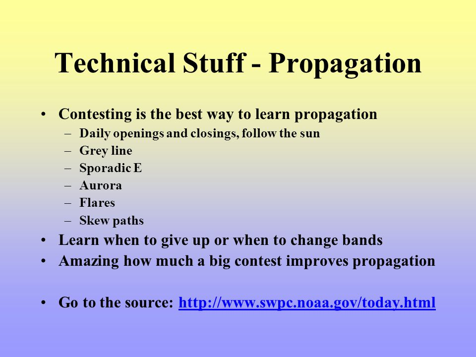 Technical Stuff - Propagation