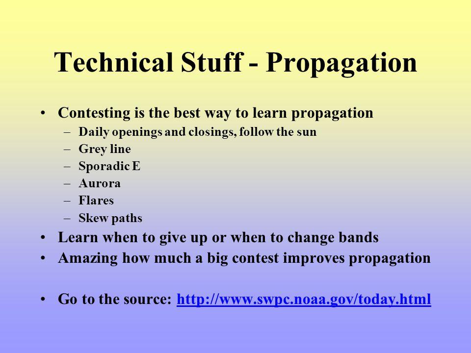 Technical Stuff - Propagation