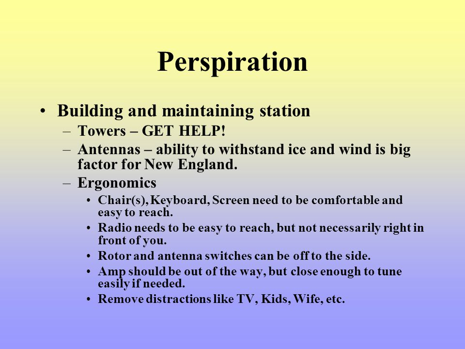 Perspiration Building and maintaining station Towers – GET HELP!