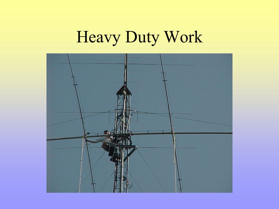 Heavy Duty Work