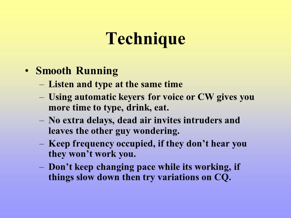 Technique Smooth Running Listen and type at the same time