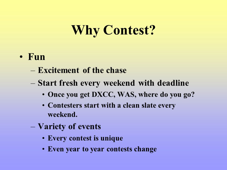 Why Contest Fun Excitement of the chase