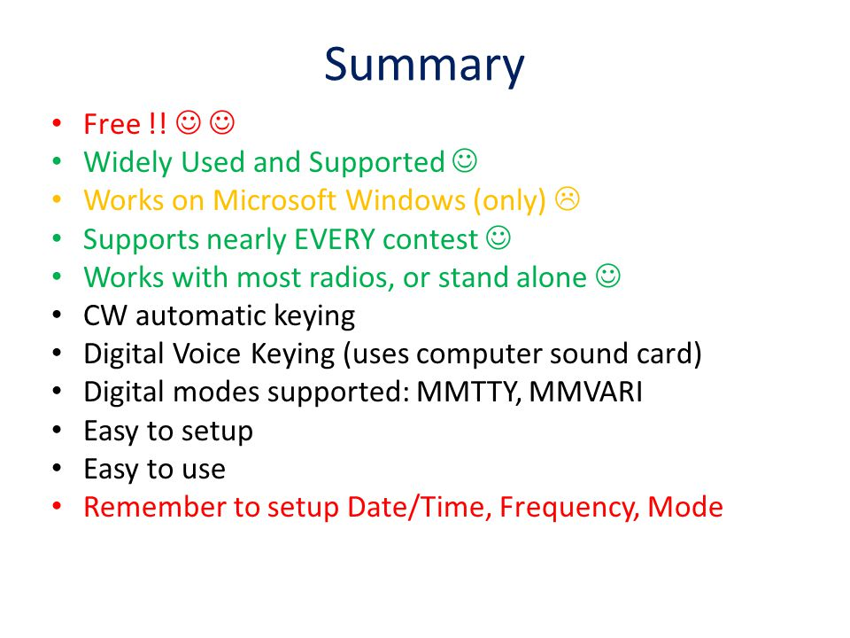 Summary Free !!   Widely Used and Supported 
