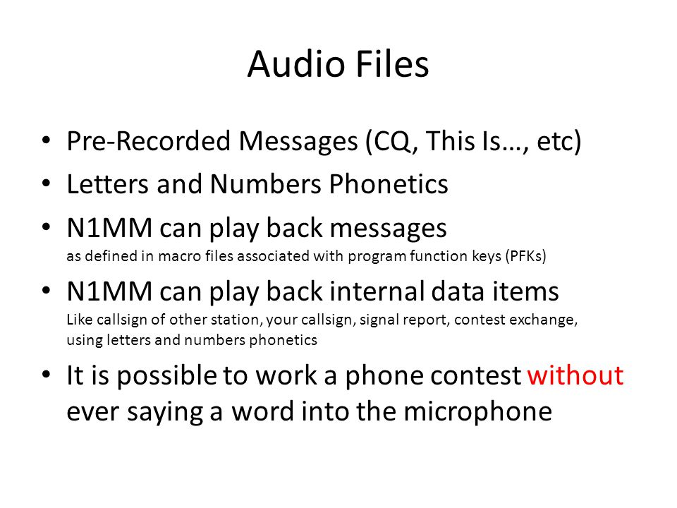 Audio Files Pre-Recorded Messages (CQ, This Is…, etc)