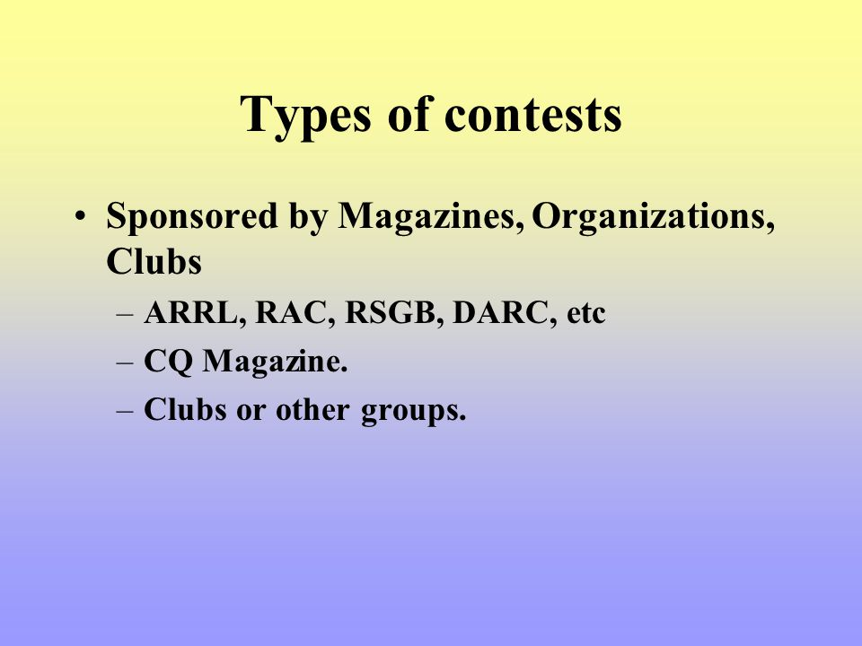 Types of contests Sponsored by Magazines, Organizations, Clubs