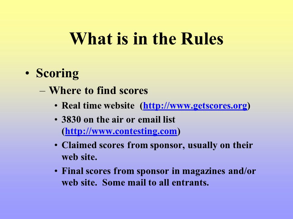 What is in the Rules Scoring Where to find scores