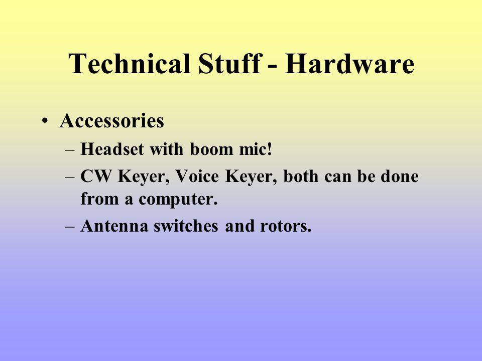Technical Stuff - Hardware