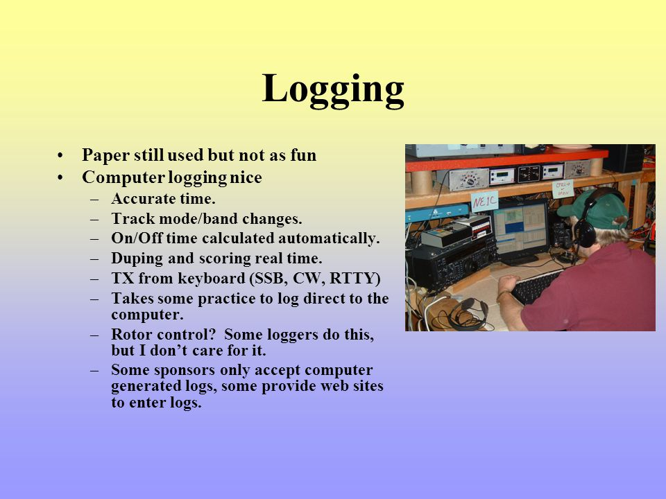 Logging Paper still used but not as fun Computer logging nice