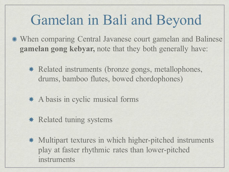 Gamelan in Bali and Beyond