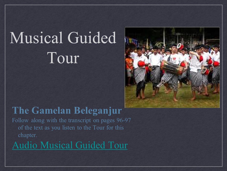 Musical Guided Tour The Gamelan Beleganjur Audio Musical Guided Tour