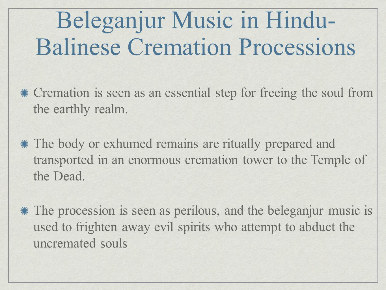 Beleganjur Music in Hindu-Balinese Cremation Processions