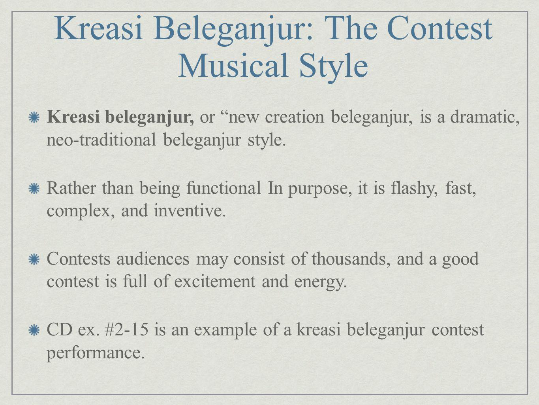 Kreasi Beleganjur: The Contest Musical Style