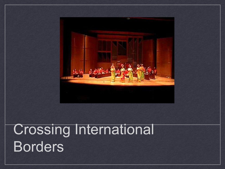 Crossing International Borders