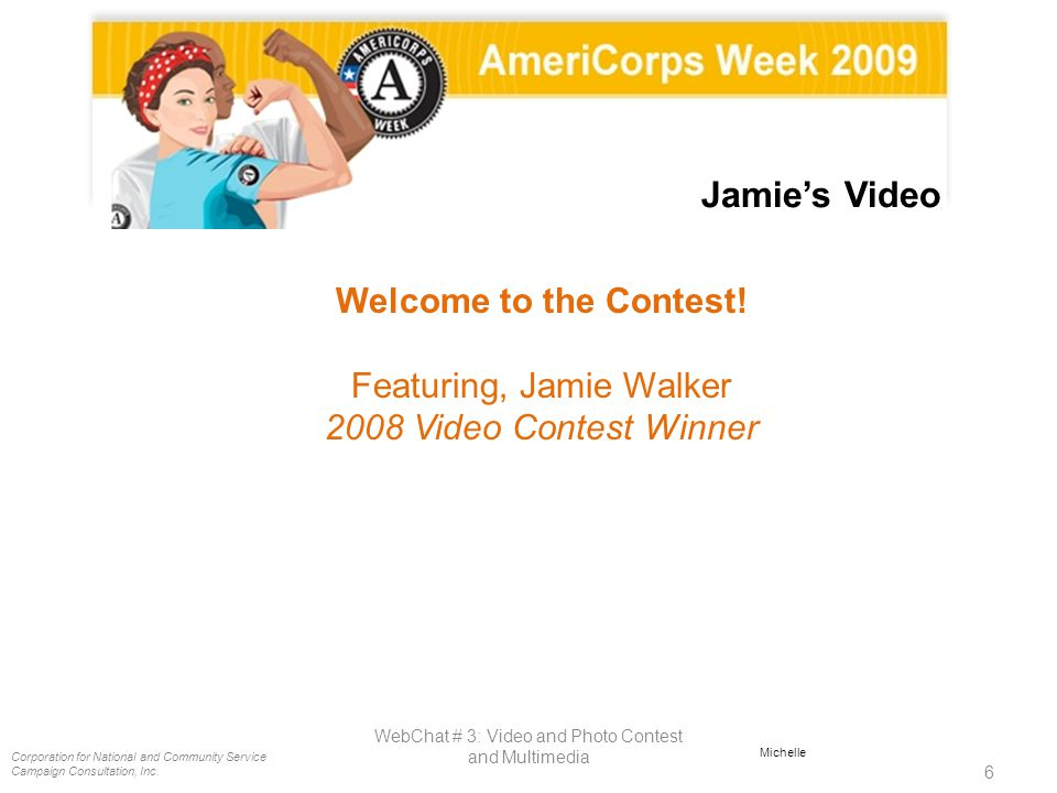 Jamie's Video Welcome to the Contest! Featuring, Jamie Walker