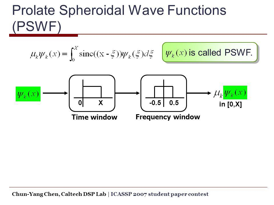 Prolate Spheroidal Wave Functions (PSWF)